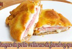 Pechugas de pollo rellenas de jamón y queso / Cordon Bleu