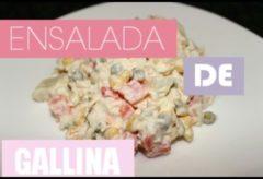 Cómo preparar una Ensalada de Gallina