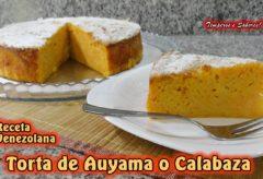 Torta de auyama o calabaza / Receta venezolana